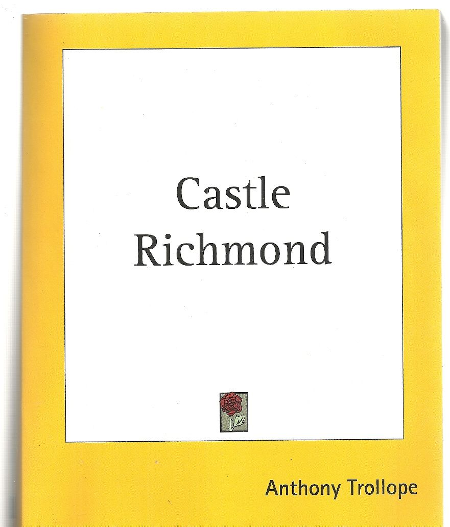 Castle Richmond, Anthony Trollope